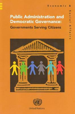 Public Administration and Democratic Governance: Governments Serving Citizens