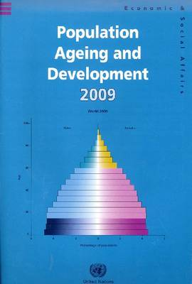 Population Ageing and Development: 2009