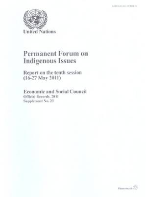 Permanent Forum on Indigenous Issues: Report on the Tenth Session (16-27 May 2011)