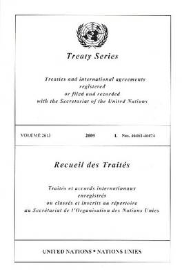 Treaty Series 2613 I: Nos. 46461-46474