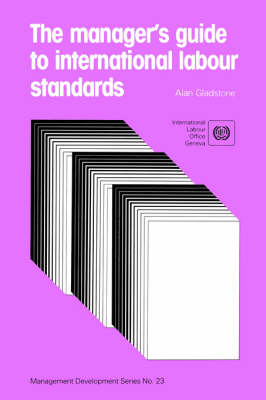 Manager's Guide to International Labour Standards