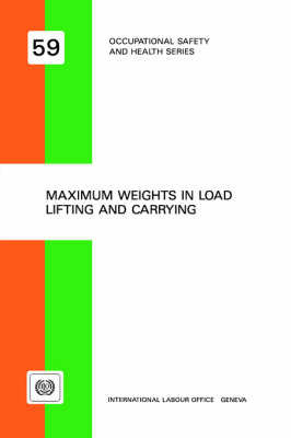 Maximum Weights in Load Lifting and Carrying