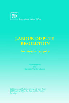 Labour Dispute Resolution: An Introductory Guide