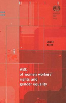 ABC of Women Workers (TM) Rights and Gender Equality