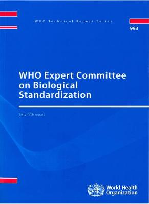 WHO Expert Committee on Biological Standardization: Sixty-fifth Report