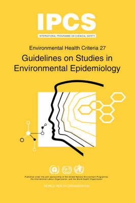 Guidelines on Studies in Environmental Epidemiology
