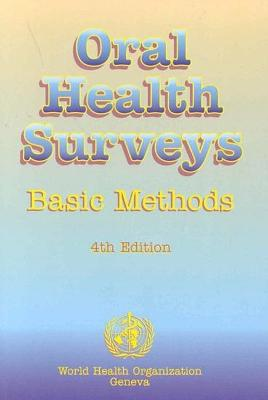 Oral Health Surveys: Basic Methods