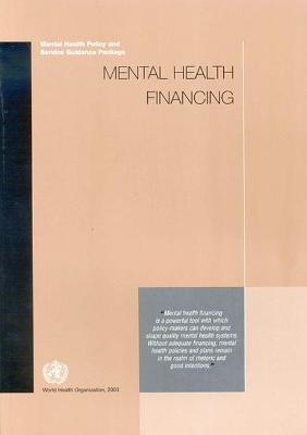 Mental Health Financing: Mental Health Policy and Service Guidance Package