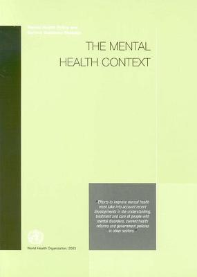 The Mental Health Context: Mental Health Policy and Service Guidance Package