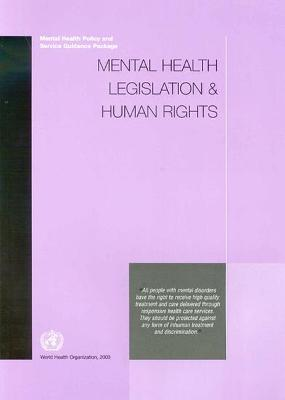 Mental Health Legislation and Human Rights: Mental Health Policy and Service Guidance Package