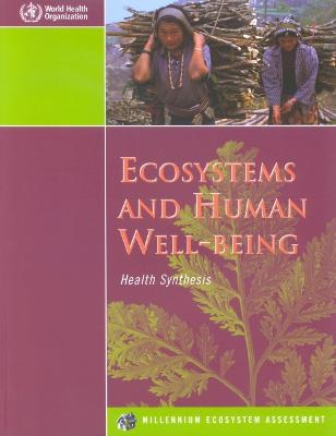 Ecosystems and Human Well-being, Health Synthesis