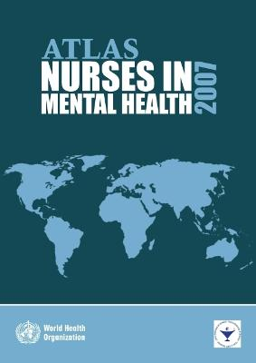 Atlas Nurses in Mental Health: 2007