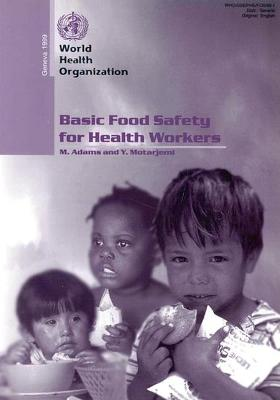 Basic Food Safety for Health Workers