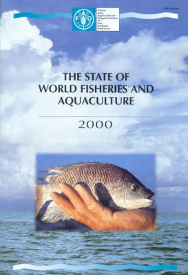 The State of World Fisheries and Aquaculture: 2000