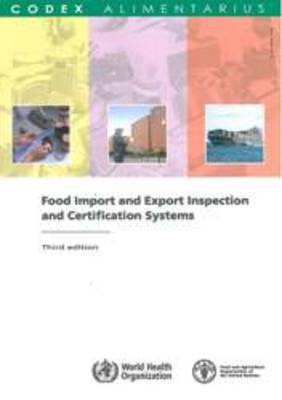 Food import and export inspection and certification systems (Codex Alimentarius)