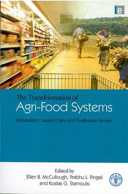 Transformation of Agri-Food Systems: Globalization, Supply Chains and Smallholder Farmers