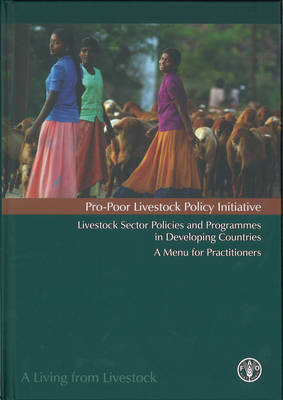 Livestock Sector Policies and Programmes in Developing Countries: A Menu for Practitioners - Pro-poor Livestock Initiative