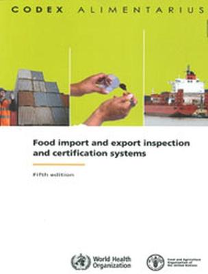 Food Import and Export Inspection and Certification Systems