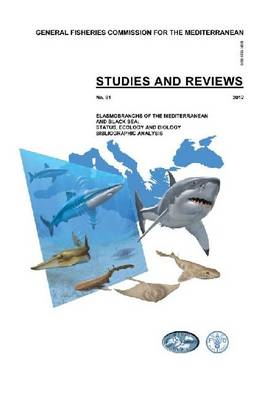 Elasmobranchs of the Mediterranean and Black Sea: Status, Ecology and Biology: A Bibiliographic Analysis