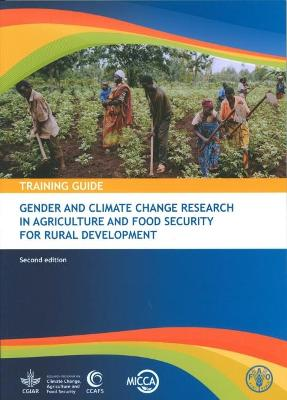 Gender and climate change research in agriculture and food security for rural development: training guide