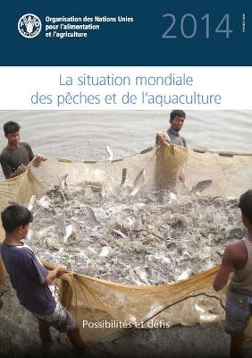 The State of the World Fisheries and Aquaculture: 2014