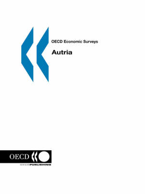 OECD Economic Surveys: Austria - Volume 2005 Issue 8