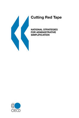 Cutting Red Tape Cutting Red Tape: National Strategies for Administrative Simplification