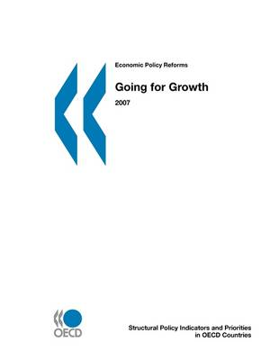Economic Policy Reforms 2007: Going for Growth