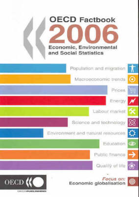 OECD Factbook 2006: Economic, Environmental and Social Statistics