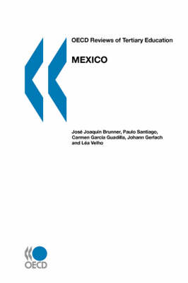 OECD Reviews of Tertiary Education Mexico