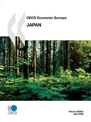 OECD Economic Surveys: Japan - Volume 2008 Issue 4