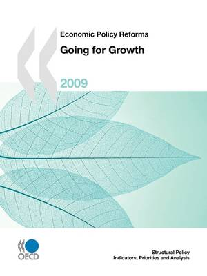 Economic Policy Reforms: Going for Growth: 2009