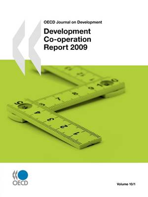 Journal on Development: Development Co-operation Report 2009: v. 10, issue 1