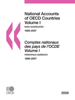 National Accounts of OECD Countries 2009: Volume I - Main Aggregates