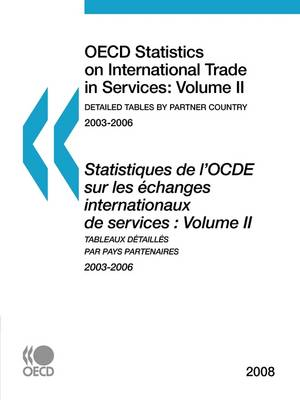 OECD Statistics on International Trade in Services 2008, Volume II, Detailed Tables by Partner Country