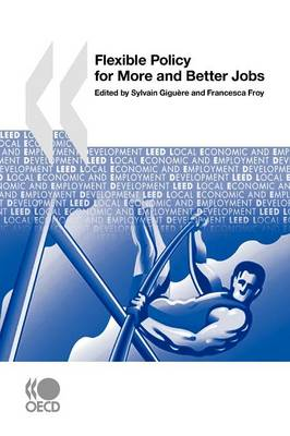 Local Economic and Employment Development (Leed) Flexible Policy for More and Better Jobs