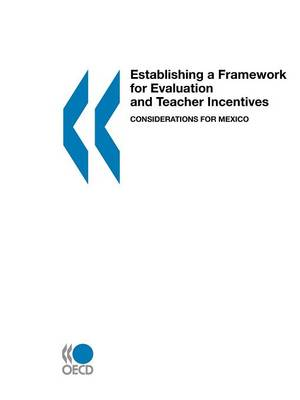 Establishing a Framework for Evaluation and Teacher Incentives: Considerations for Mexico