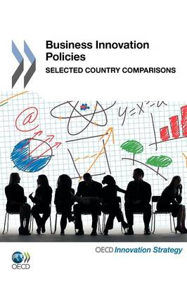 Business Innovation Policies: Selected Country Comparisons