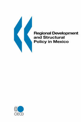 Regional Development and Structural Policy in Mexico