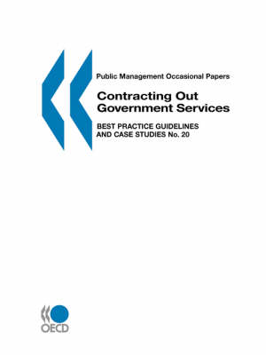 Contracting Out Government Services: Best Practice Guidelines and Case Studies