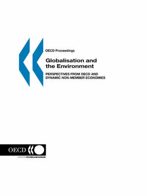 Globalisation and Environment: Perspectives from OECD amd Dynamic Non-member Economies