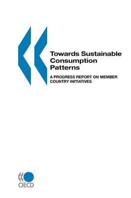 Towards Sustainable Consumption Patterns: A Progress Report on Member country Initiatives