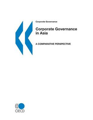 Corporate Governance in Asia: a Comparative Perspective