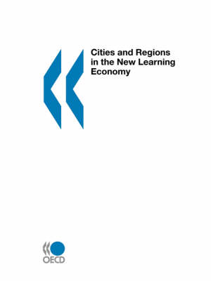 Cities and Regions in the New Learning Economy: Oecd Code 962001021p1