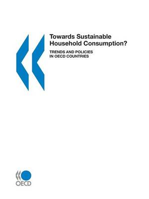 Towards Sustainable Household Consumption?: Trends and Policies in OECD Countries
