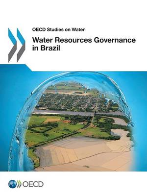 Water Resources Governance in Brazil