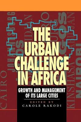 The Urban Challenge in Africa: Growth and Management of Its Large Cities (Mega-City)
