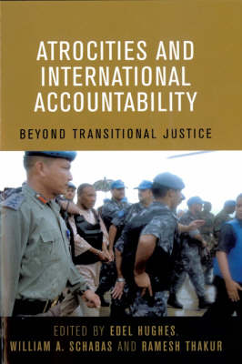 Atrocities and International Accountability: Beyond Transnational Justice