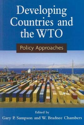 Developing Countries and the WTO: Policy Approaches