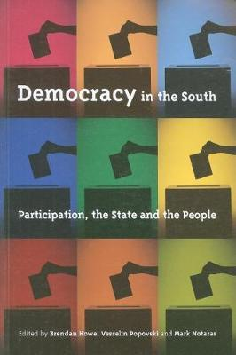 Democracy in the South: Participation, the State and the People